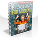 Blogging For Moolah!