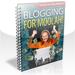 Blogging For Moolah!